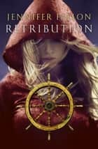 Retribution ebook by Jennifer Fallon