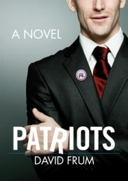 Patriots ebook by David Frum