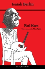 Karl Marx ebook by Isaiah Berlin,Henry Hardy,Alan Ryan,Terrell Carver