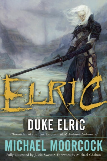Duke elric ebook by michael moorcock 9780345512703 rakuten kobo duke elric ebook by michael moorcock fandeluxe Image collections