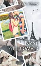 Not Allowed ebook by