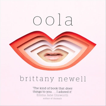 Oola audiobook by Brittany Newell