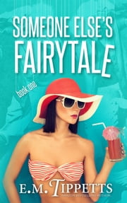 Someone Else's Fairytale ebook by Kobo.Web.Store.Products.Fields.ContributorFieldViewModel