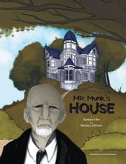 Mr. Munk's House ebook by Barbara Fifer; Barbara Johnson
