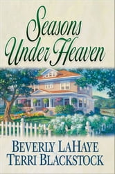 Seasons Under Heaven ebook by Beverly LaHaye,Terri Blackstock
