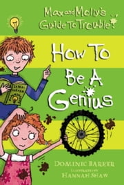 How to be a Genius ebook by Dominic Barker,Hannah Shaw