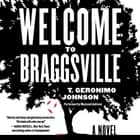 Welcome to Braggsville - A Novel audiobook by