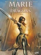 Marie des Dragons T04 - William eBook by Ange, Thierry Demarez