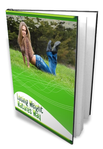 Losing Weight Natures Way ebook by Anonymous