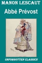 MANON LESCAUT ebook by Abbé Prévost