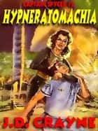 Hypneratomachia ebook by J. D. Crayne
