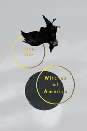 Witches of America ebook by Alex Mar