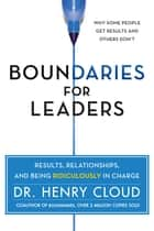 Boundaries for Leaders ebook by Henry Cloud