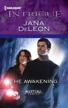 The Awakening ebooks by Jana DeLeon