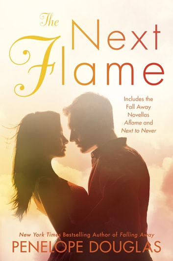The Next Flame ebook by Penelope Douglas