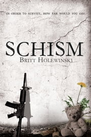 Schism ebook by Britt Holewinski