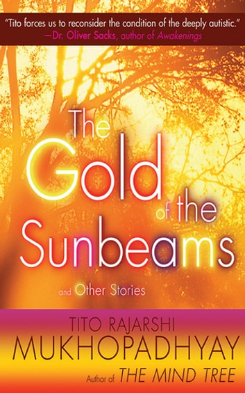 The Gold of the Sunbeams - And Other Stories ebook by Tito Rajarshi Mukhopadhyay