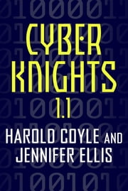 Cyber Knights 1.1 ebook by Harold Coyle,Jennifer Ellis