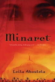 Minaret - A Novel ebook by Leila Aboulela