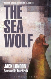 The Sea Wolf ebook by Jack London