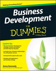 Business Development For Dummies ebook by Anna Kennedy