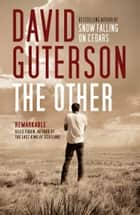 The Other eBook by David Guterson