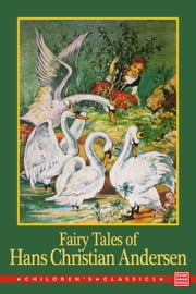 Fairy Tales of Hans Christian Andersen ebook by H. C. Andersen