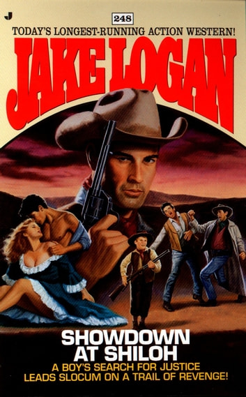Slocum 248: Showdown at Shiloh ebook by Jake Logan