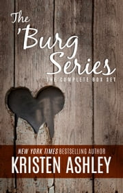 The 'Burg Series: The Complete Box Set ebook by Kristen Ashley