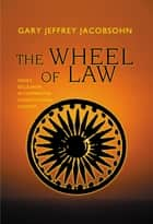 The Wheel of Law ebook by Gary J. Jacobsohn