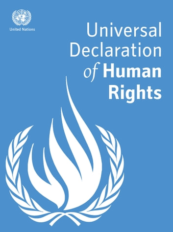 Universal Declaration of Human Rights ebook by United Nations