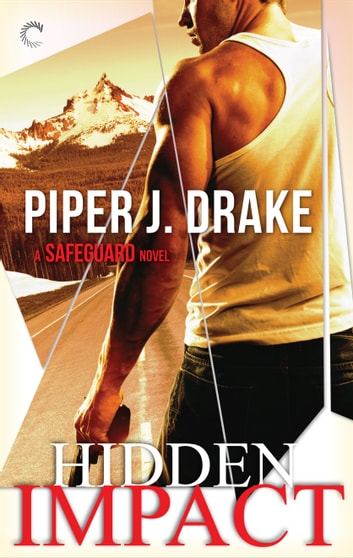 Hidden Impact ebook by Piper J. Drake