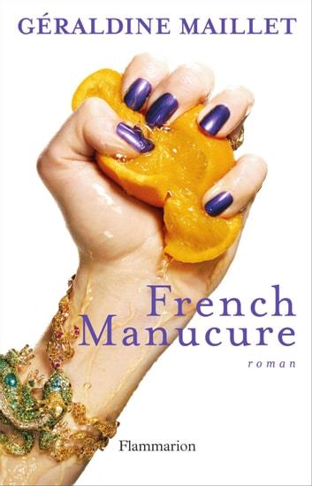 French Manucure ebook by Géraldine Maillet