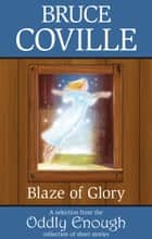 A Blaze of Glory ebook by Bruce Coville