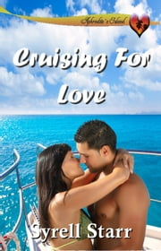 Cruising For Love ebook by Syrell Starr