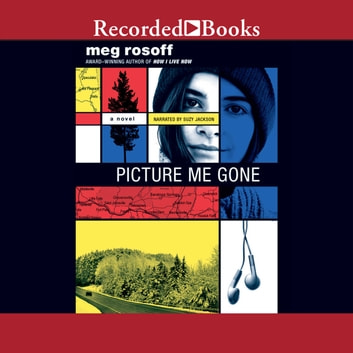 Picture Me Gone audiobook by Meg Rosoff