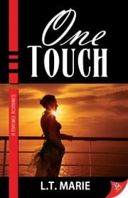 One Touch ebook by L.T. Marie