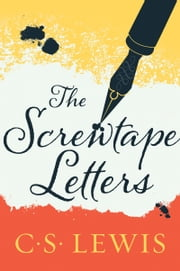 The Screwtape Letters ebook by C. S. Lewis