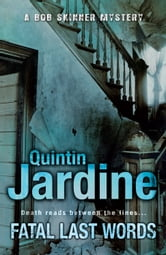 Fatal Last Words ebook by Quintin Jardine