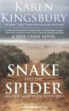 The Snake and the Spider ebook by Karen Kingsbury