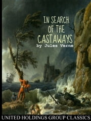 In Search of the Castaways ebook by Jules Verne