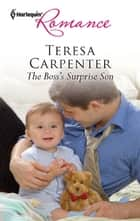 The Boss's Surprise Son ekitaplar by Teresa Carpenter