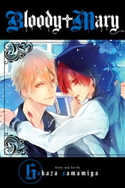 Bloody Mary, Vol. 6 ebook by Akaza Samamiya
