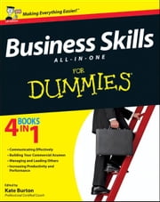 Business Skills All-in-One For Dummies ebook by Kate Burton