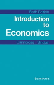 Introduction to Economics ebook by Cairncross, Alec