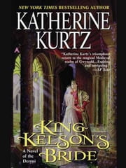 King Kelson's Bride ebook by Katherine Kurtz