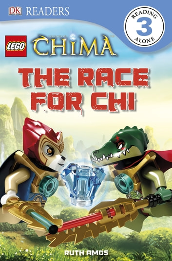 LEGO® Legends of Chima The Race for CHI ebook by Ruth Amos - Rakuten Kobo