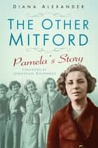 The Other Mitford ebook by Diana Alexander