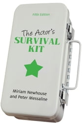 The Actor's Survival Kit - Fifth Edition ebook by Miriam Newhouse,Peter Messaline