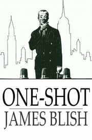 One-Shot ebook by James Blish
